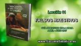 Lección 11   Domingo 4 de junio 2017   Falsos profetas y maestros   Escuela Sabática