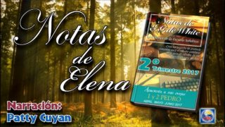 Notas de Elena   17 de Junio del 2017   Temas principales de 1 y 2 de Pedro   Escuela Sabática