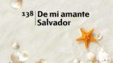 Himno 138 | De mi amante salvador | Himnario Adventista