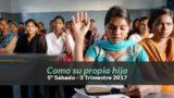 5º Sábado | Como su propia hija | Misión Adventista | División Sudasiática