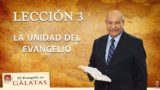 Comentario | Lección 3 | La Unidad del Evangelio | Escuela Sabática | Pr. Alejandro Bullón