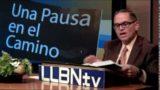 Lunes 17 de julio 2017 | Las obras de la Ley | Una Pausa en el Camino | Escuela Sabática