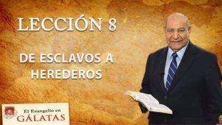 Comentario | Lección 8 | De esclavos a herederos | Escuela Sabática | Pr. Alejandro Bullón