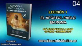 Lección 1 | Martes 3 de octubre 2017 | Pablo en Roma | Escuela Sabática