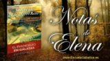 Notas de Elena | Domingo 3 de septiembre 2017 | Cristo nos ha liberado | Escuela Sabática