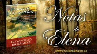 Notas de Elena | Martes 19 de septiembre 2017 | Llevar las cargas | Escuela Sabática
