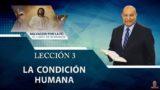 Comentario | Lección 3 | La Condición Humana | Escuela Sabática Pastor Alejandro Bullón