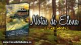 Notas de Elena | Domingo 29 de octubre 2017 | La Ley | Escuela Sabática