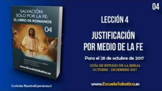 Lección 4 | Jueves 26 de octubre 2017 | Sin las obras de la Ley | Escuela Sabática