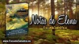 Notas de Elena | Sábado 30 de septiembre 2017 | El Apóstol Pablo en Roma | Escuela Sabática