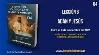 Lección 6 | Miércoles 8 de noviembre 2017 | Desde Adán hasta Moisés | Escuela Sabática