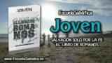 Lección 7 | Viernes 17 de noviembre 2017 | Vivir en la fe: ¡Se ha prometido salvación! | Escuela Sabática Joven