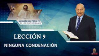 Comentario | Lección 9 | Ninguna condenación | Escuela Sabática Pr. Alejandro Bullón