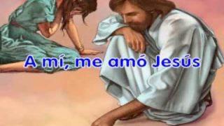 A mi me amó Jesús | Del Delker