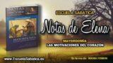 Notas de Elena | Lunes 19 de febrero 2018 | Las bendiciones de Dios | Escuela Sabática