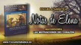 Notas de Elena | Domingo 11 de marzo 2018 | Préstamos y gastos | Escuela Sabática