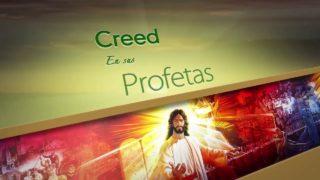 13 de abril   Creed en sus profetas   Juan 10