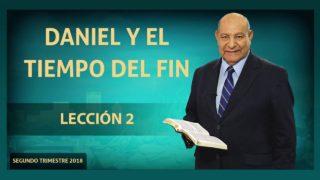 Comentario | Lección 2 | Daniel y el tiempo del fin | Escuela Sabática Pr. Alejandro Bullón