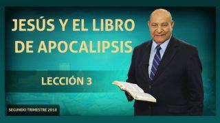 Comentario | Lección 3 | Jesús y el libro de Apocalipsis | Escuela Sabática Pr. Alejandro Bullón
