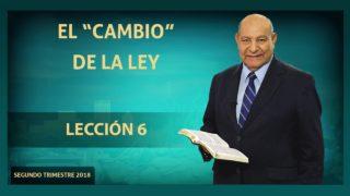 """Comentario   Lección 6   El """"cambio"""" de la Ley   Escuela Sabática Pr. Alejandro Bullón"""