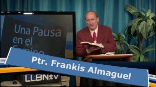 Jueves 24 de mayo | Una Pausa en el Camino | Frankis Almaguel