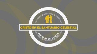 Lección 5   Cristo en el santuario celestial   Escuela Sabática Punto de encuentro con la Biblia