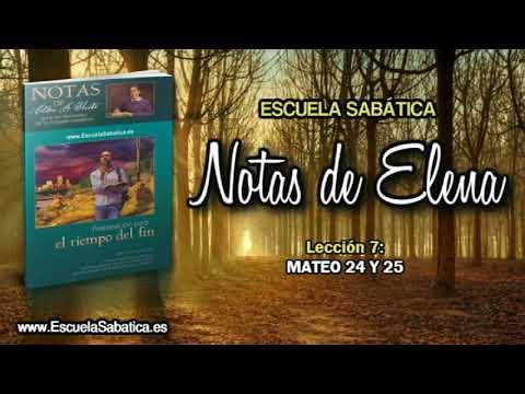 Notas de Elena | Miércoles 16 de mayo 2018 | Las diez vírgenes | Escuela Sabática