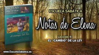 """Notas de Elena   Sábado 5 de mayo 2018   El """"cambio"""" de la ley   Escuela Sabática"""