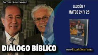 Resumen | Diálogo Bíblico | Lección 7 | Mateo 24 y 25 | Escuela Sabática