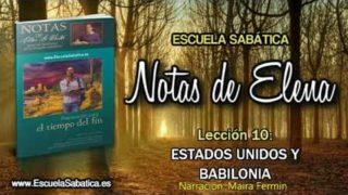 """Notas de Elena   Miércoles 6 de junio 2018   """"Babilonia la grande""""   Escuela Sabática"""
