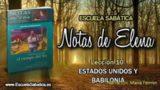 Notas de Elena | Sábado 2 de junio 2018 | Estados Unidos y Babilonia | Escuela Sabática
