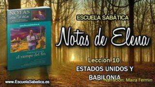 Notas de Elena   Sábado 2 de junio 2018   Estados Unidos y Babilonia   Escuela Sabática