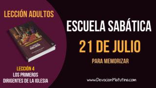 Escuela Sabática   Sábado 21 de julio del 2018   Para memorizar