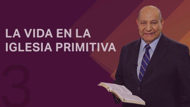 Comentario | Lección 3 | La vida en la iglesia primitiva | Escuela Sabática Pastor Alejandro Bullón