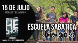 Escuela Sabática Jóvenes   Domingo 15 de julio del 2018   Probado y examinado