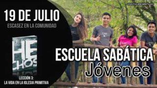 Escuela Sabática Jóvenes   Jueves 19 de julio del 2018   Escasez en la comunidad