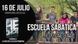 Escuela Sabática Jóvenes | Lunes 16 de julio del 2018 | Hagan brillar su luz