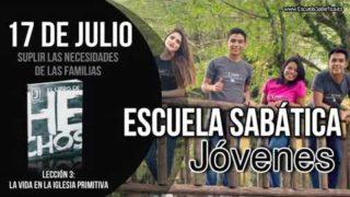 Escuela Sabática Jóvenes   Martes 17 de julio del 2018   Suplir las necesidades de la familia