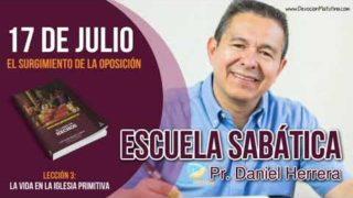 Escuela Sabática   Martes 17 de julio del 2018   El surgimiento de la oposición   Pastor Daniel Herrera