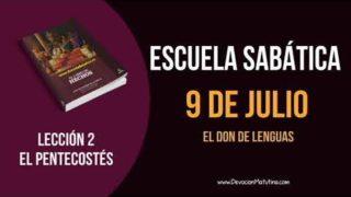 Lección 2   Lunes 9 de julio del 2018   El don de lenguas   Escuela Sabática
