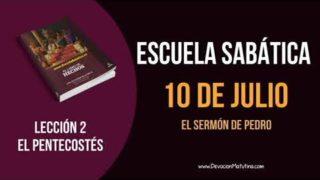 Lección 2   Martes 10 de julio del 2018   El sermón de Pedro   Escuela Sabática
