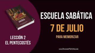 Lección 2   Sábado 7 de julio del 2018   Para memorizar   Escuela Sabática