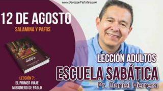 Escuela Sabática | 12 de agosto del 2018 | Salamina y Pafos | Pastor Daniel Herrera