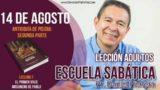Escuela Sabática | 14 de agosto del 2018 | Antioquía de Pisidia: Segunda parte | Pastor Daniel Herrera