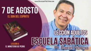 Escuela Sabática | 7 de agosto del 2018 | El don del Espíritu | Pr. Daniel Herrera