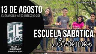 Escuela Sabática Jóvenes   Lunes 13 de agosto del 2018   El evangelio a todo desconocido