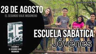 Escuela Sabática Jóvenes   Martes 28 de agosto del 2018   El segundo viaje misionero