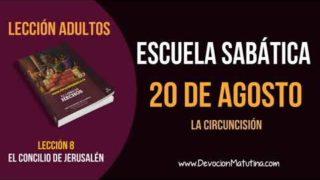 Escuela Sabática   Lunes 20 de agosto del 2018   La circuncisión   Lección Adultos