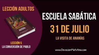 Escuela Sabática   Martes 31 de julio del 2018   La visita de Ananías   Lección Adultos