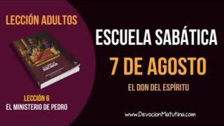 Escuela Sabática   Martes 7 de agosto del 2018   El don del Espíritu   Lección Adultos